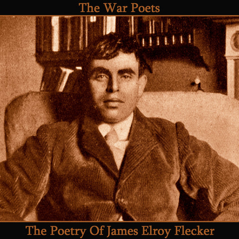 James Elroy Flecker, The Poetry Of (Audiobook) - Deadtree Publishing - Audiobook - Biography
