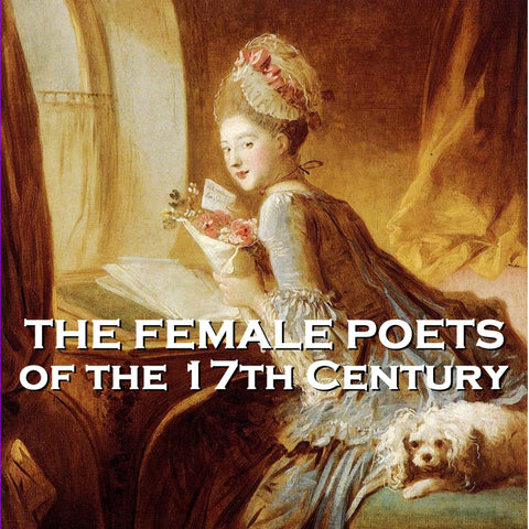 The Female Poets of the Seventeeth Century - Volume 1 (Audiobook) - Deadtree Publishing - Audiobook - Biography