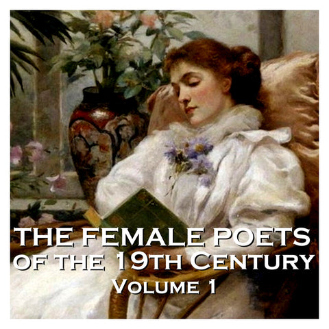 The Female Poets of the Nineteenth Century - Volume 1 (Audiobook) - Deadtree Publishing - Audiobook - Biography