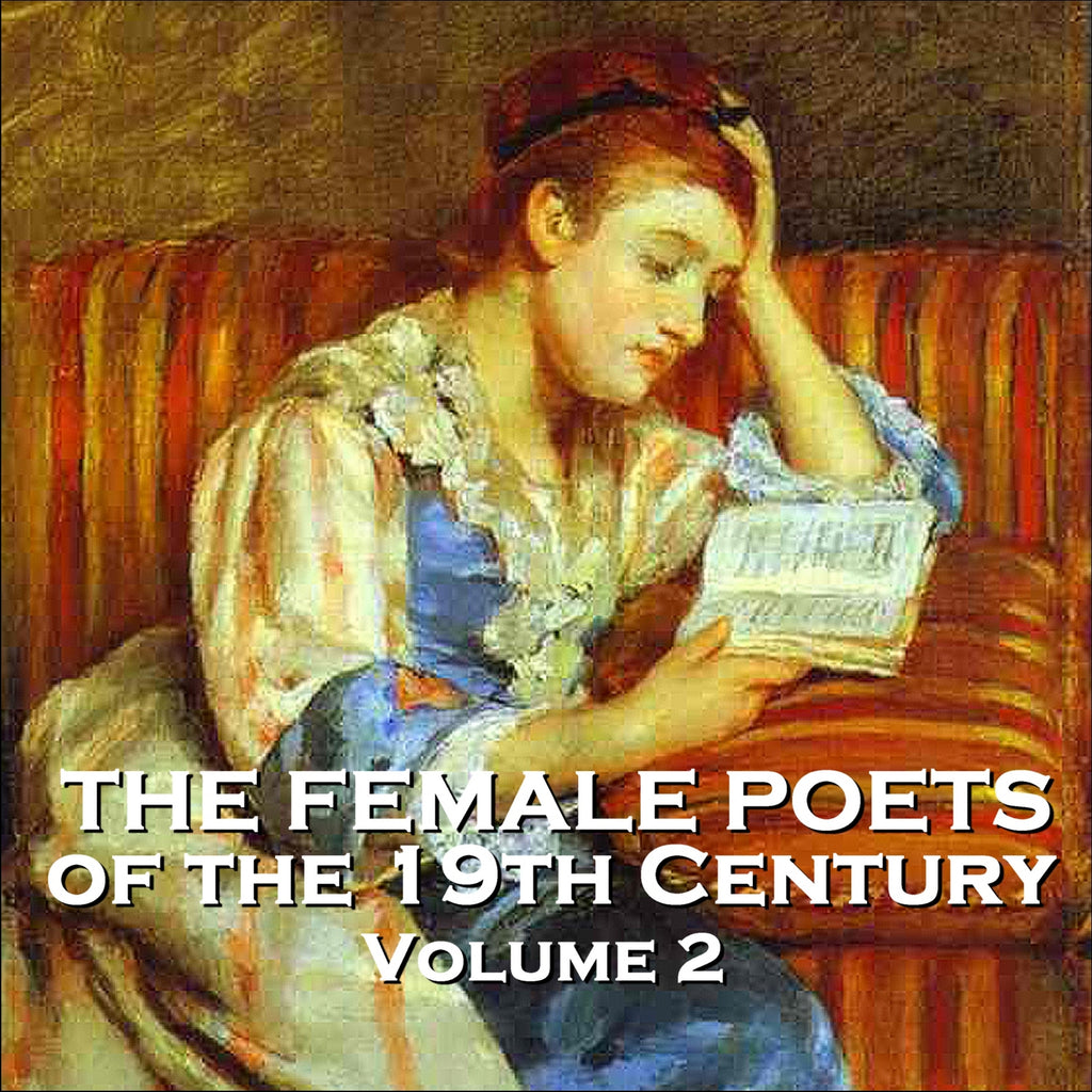 The Female Poets of the Nineteenth Century - Volume 2 (Audiobook) - Deadtree Publishing - Audiobook - Biography
