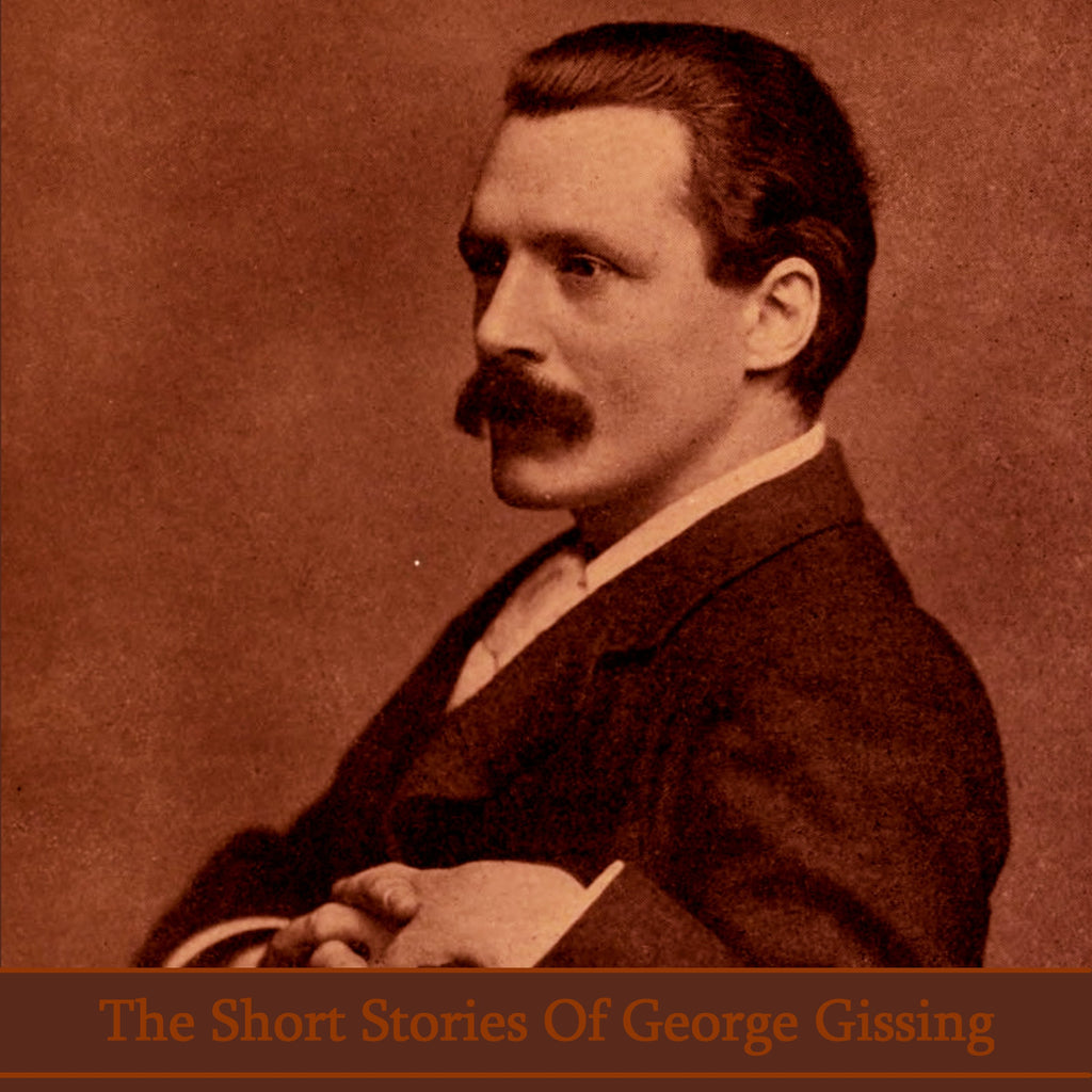 The Short Stories of George Gissing (Audiobook) - Deadtree Publishing - Audiobook - Biography