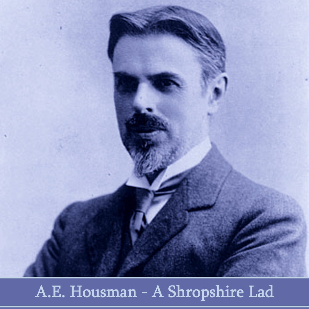 A.E. Housman - A Shropshire Lad (Audiobook) - Deadtree Publishing - Audiobook - Biography