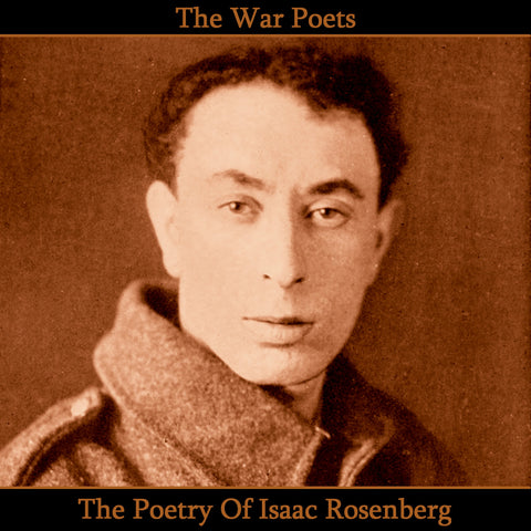 The Poetry of Isaac Rosenberg (Audiobook) - Deadtree Publishing - Audiobook - Biography