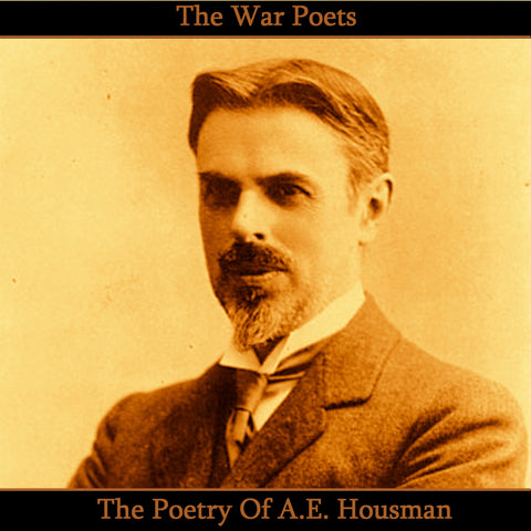 A. E. Housman, The Poetry Of (Audiobook) - Deadtree Publishing - Audiobook - Biography