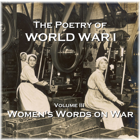 The Poetry of World War I - Volume III - Women's Word on War (Audiobook) - Deadtree Publishing - Audiobook - Biography