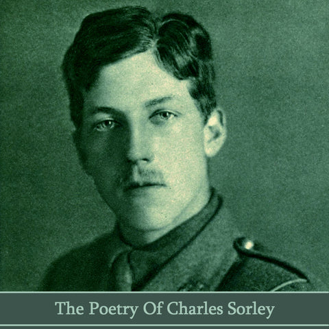 Charles Sorley, The Poetry Of (Audiobook) - Deadtree Publishing - Audiobook - Biography
