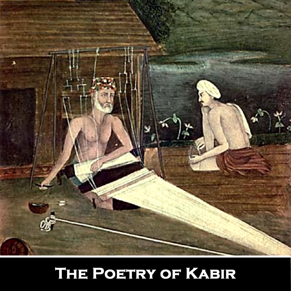 The Poetry of Kabir (Audiobook) - Deadtree Publishing - Audiobook - Biography