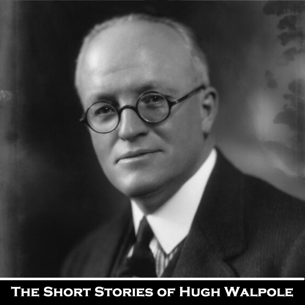 The Short Storeis of Hugh Walpole (Audiobook) - Deadtree Publishing - Audiobook - Biography
