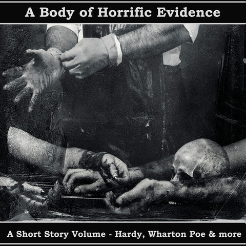A Body of Horrific Evidence - A Short Story Collection (Audiobook) - Deadtree Publishing