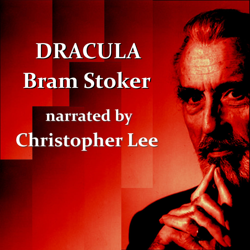 Bram Stoker - Dracula, Read By Christopher Lee (Audiobook) - Deadtree Publishing