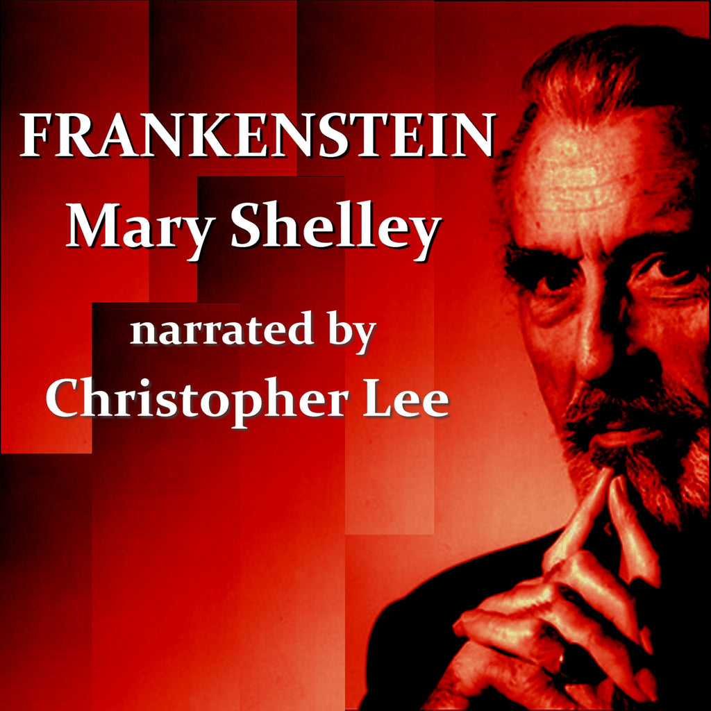 Mary Shelley - Frankenstein, Read By Christopher Lee (Audiobook) - Deadtree Publishing - Audiobook - Biography