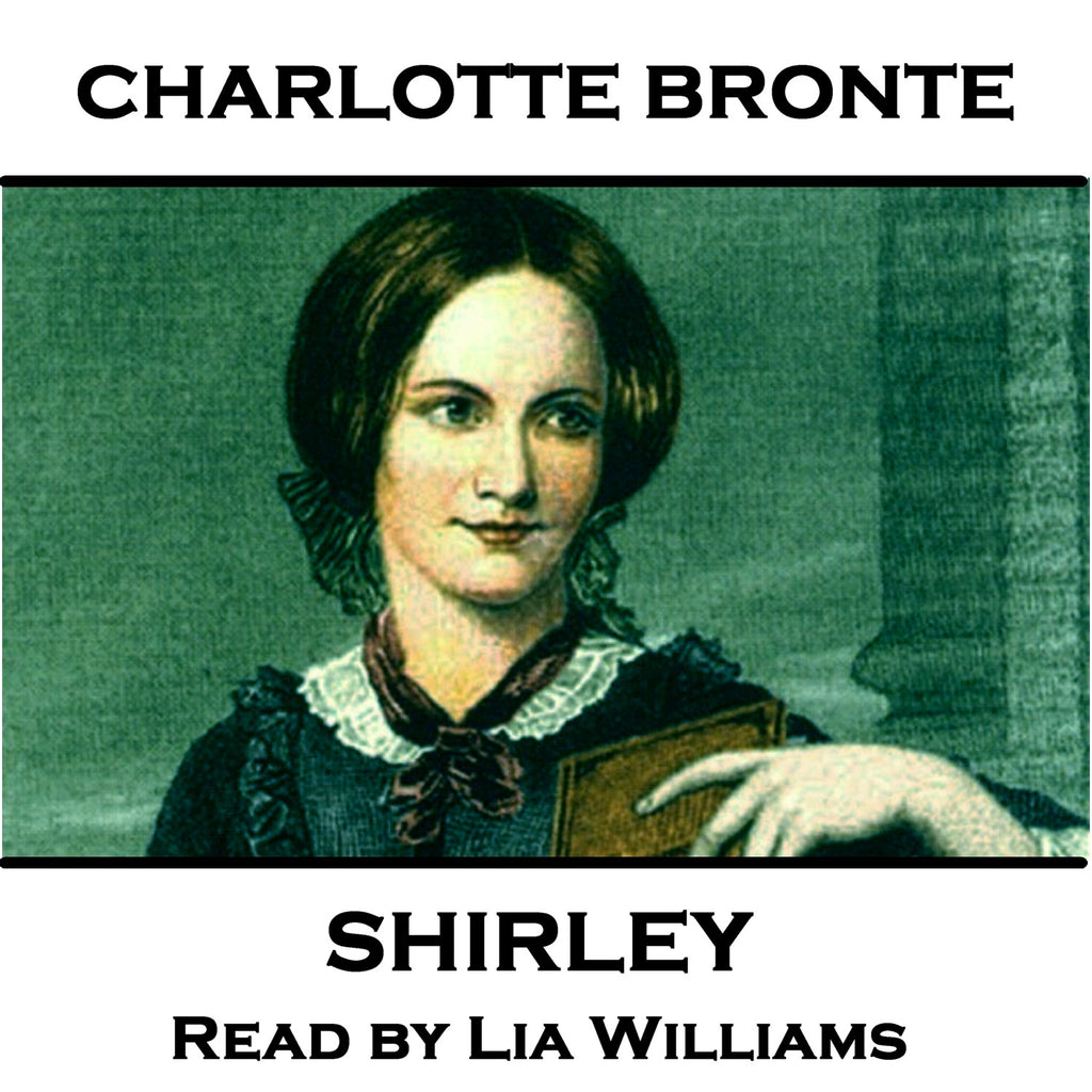 Charlotte Bronte - Shirley (Audiobook) - Deadtree Publishing - Audiobook - Biography