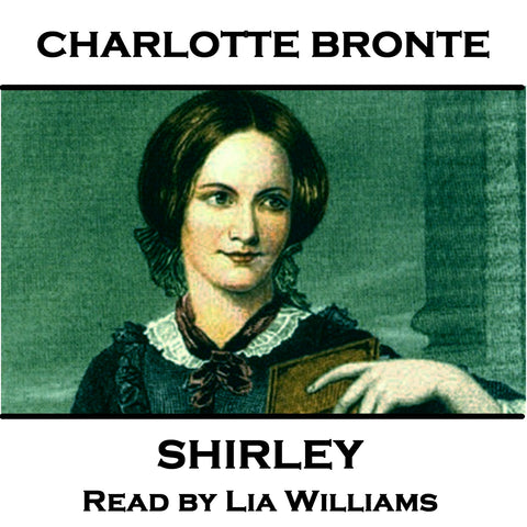 Charlotte Bronte - Shirley (Audiobook) - Deadtree Publishing