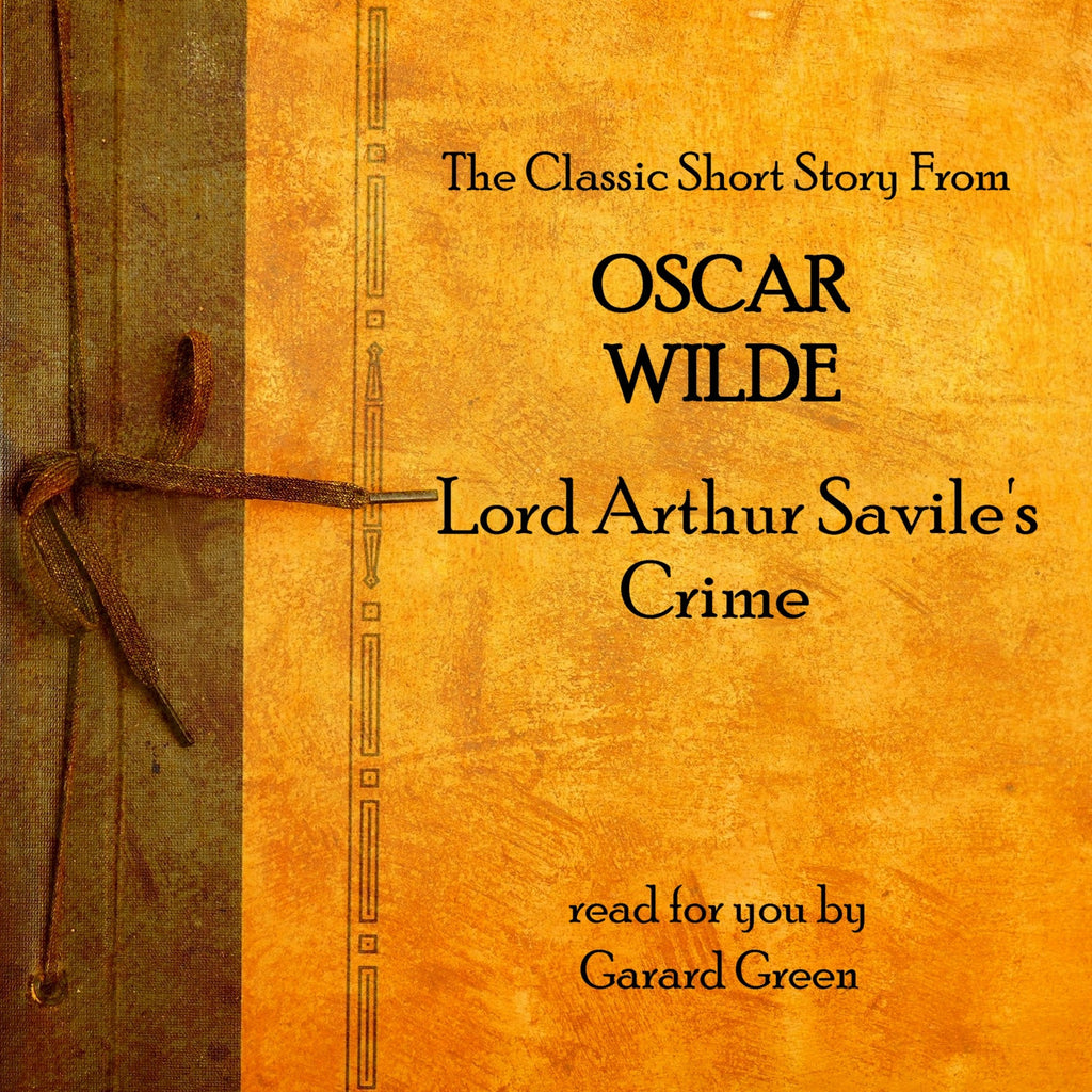 Oscar Wilde - Lord Arthur Savile's Crime (Audiobook) - Deadtree Publishing - Audiobook - Biography