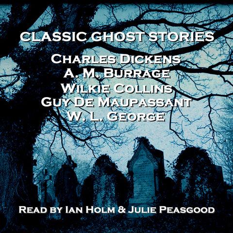 Classic Ghost Stories (Audiobook) - Deadtree Publishing