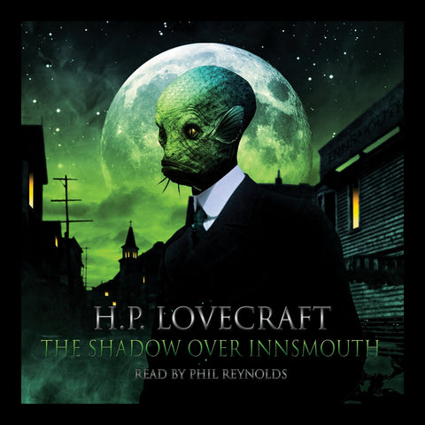 H.P. Lovecraft - The Shadow Over Innsmouth (Audiobook) - Deadtree Publishing - Audiobook - Biography