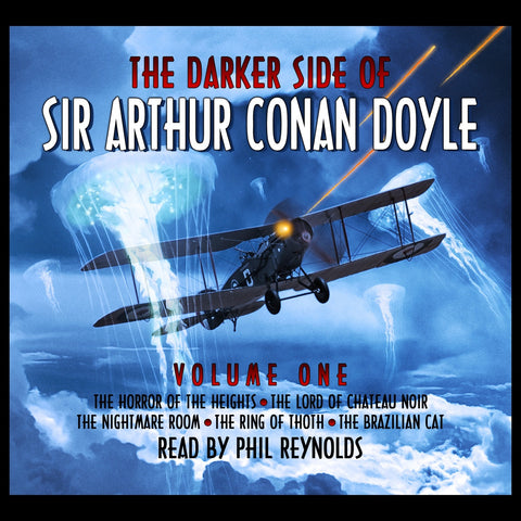 The Darker Side Of Sir Arthur Conan Doyle - Volume 1 (Audiobook) - Deadtree Publishing
