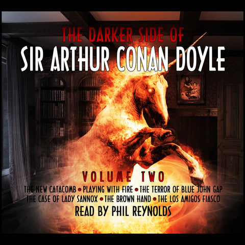 The Darker Side Of Sir Arthur Conan Doyle - Volume 2 (Audiobook) - Deadtree Publishing