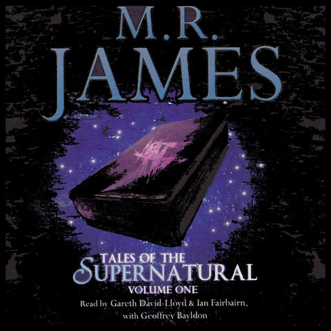 MR James: Tales Of The Supernatural - Volume 1 (Audiobook) - Deadtree Publishing