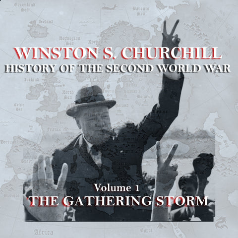 Winston Churchill - A History Of The Second World War - Volume 1 (Audiobook) - Deadtree Publishing