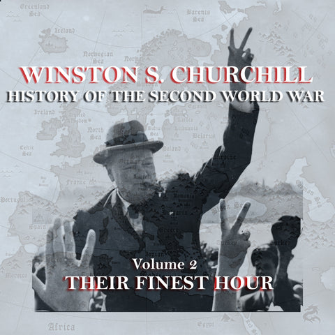 Winston Churchill - A History Of The Second World War - Volume 2 (Audiobook) - Deadtree Publishing