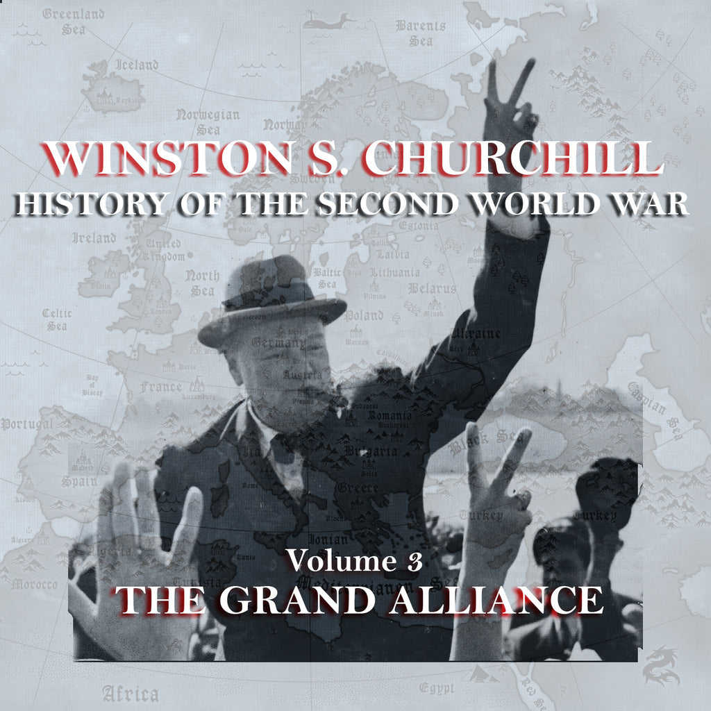 Winston Churchill - A History Of The Second World War - Volume 3 (Audiobook) - Deadtree Publishing - Audiobook - Biography