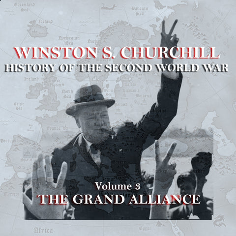 Winston Churchill - A History Of The Second World War - Volume 3 (Audiobook) - Deadtree Publishing