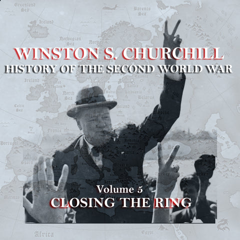 Winston Churchill - A History Of The Second World War - Volume 5 (Audiobook) - Deadtree Publishing - Audiobook - Biography