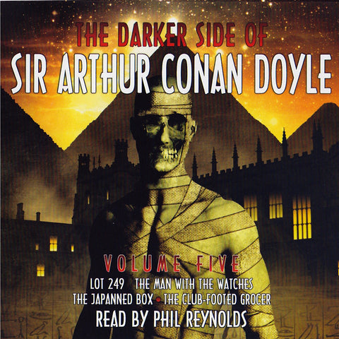 The Darker Side Of Sir Arthur Conan Doyle - Volume 5 (Audiobook) - Deadtree Publishing