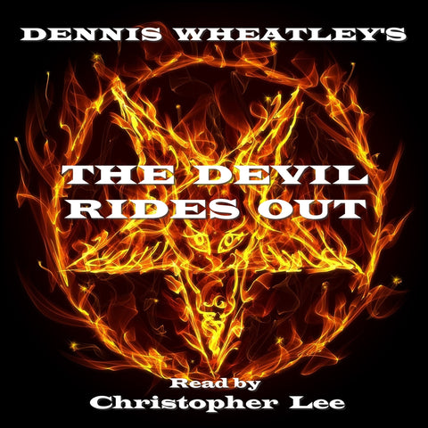 Dennis Wheatley - The Devil Rides Out (Audiobook) - Deadtree Publishing - Audiobook - Biography