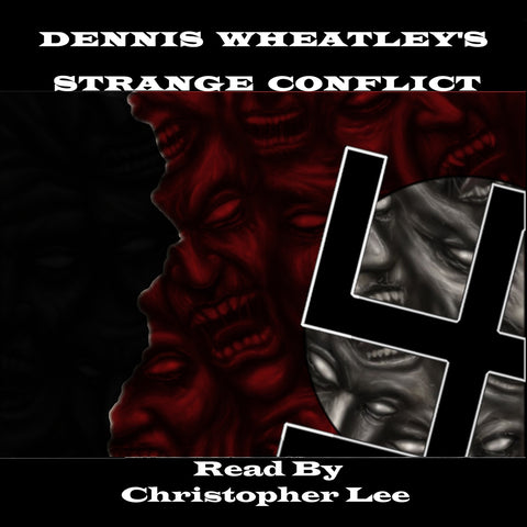 Dennis Wheatley - Strange Conflict (Audiobook) - Deadtree Publishing - Audiobook - Biography