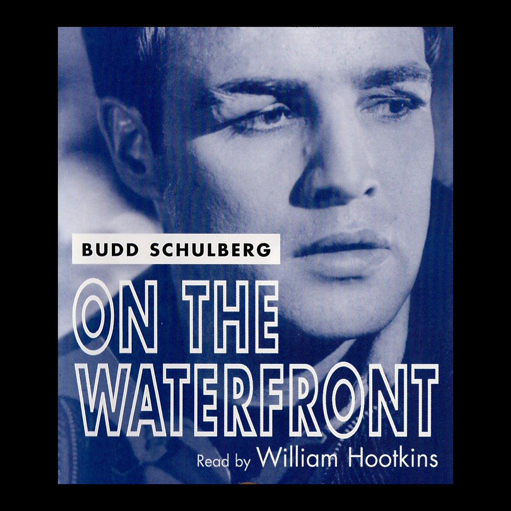Budd Schulberg -  On The Waterfront (Audiobook) - Deadtree Publishing - Audiobook - Biography