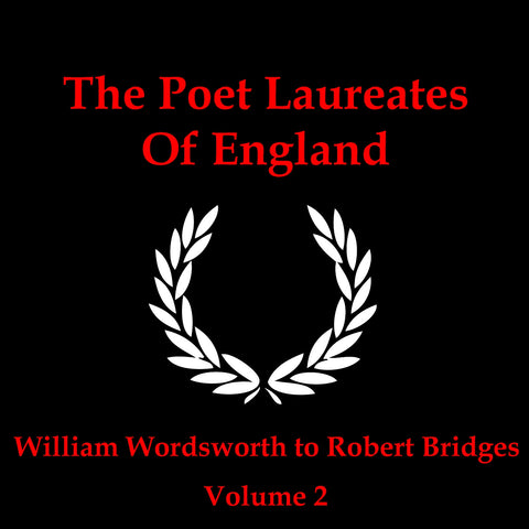The Poet Laureates Of England - Volume 2 (Audiobook) - Deadtree Publishing - Audiobook - Biography