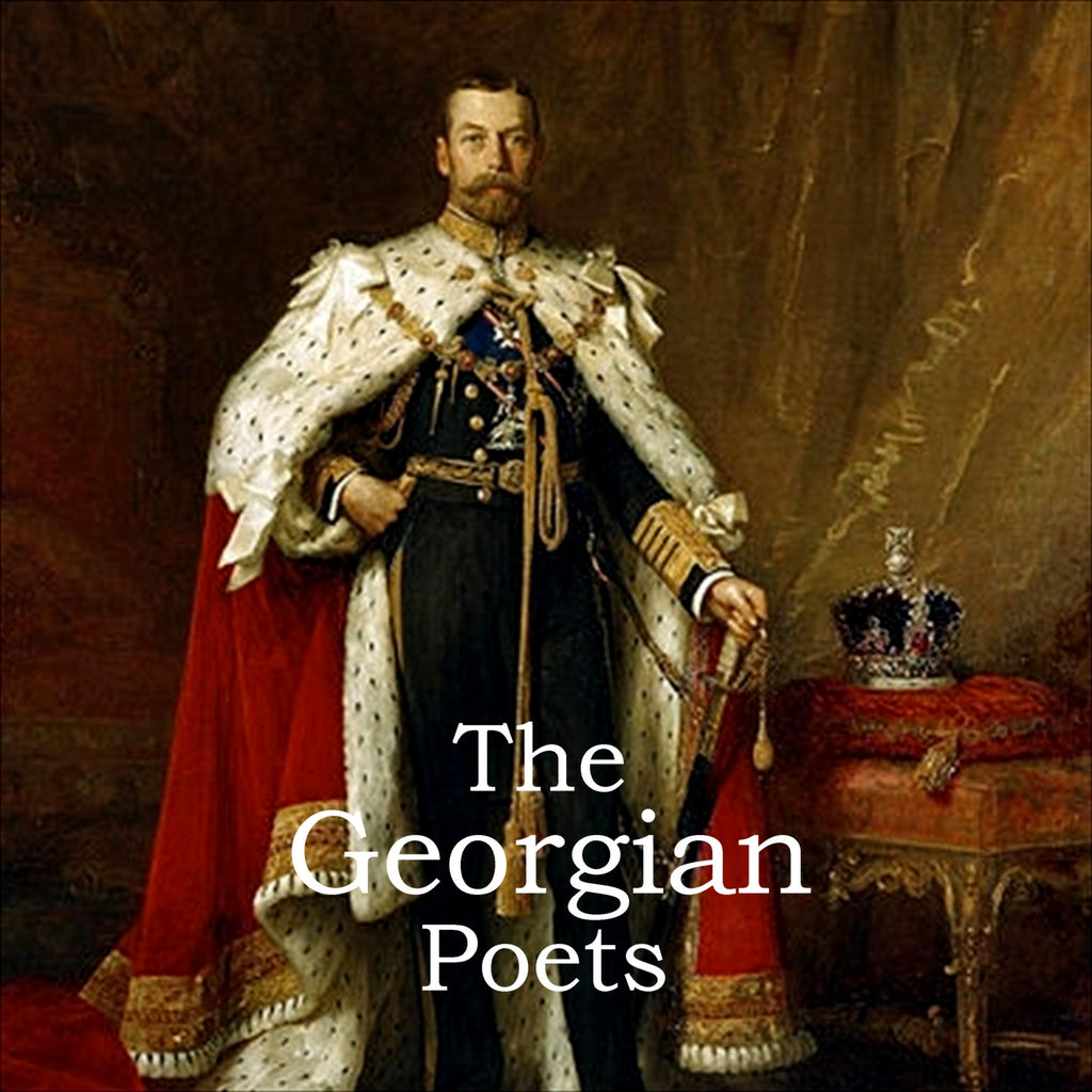 The Georgian Poets (Audiobook) - Deadtree Publishing