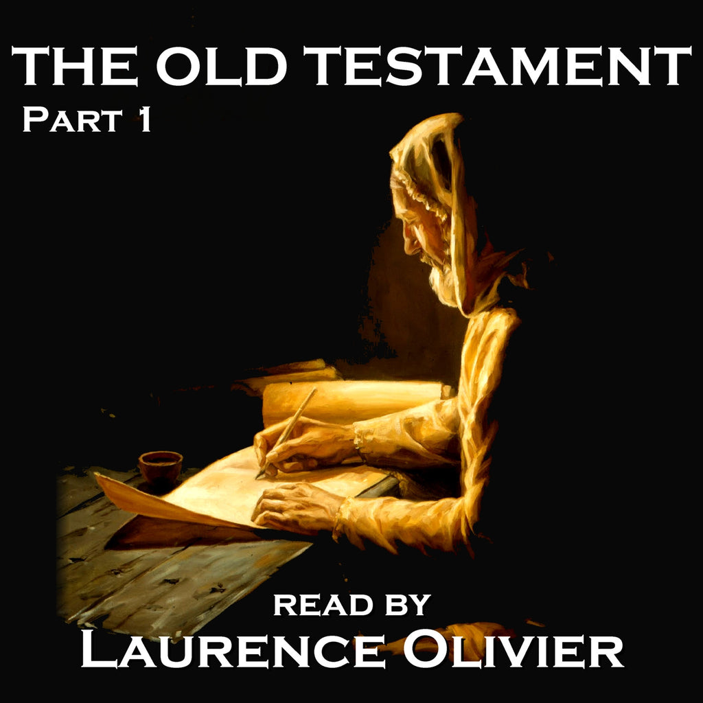 The Old Testament, Read by Laurence Olivier - Part 1 (Audiobook) - Deadtree Publishing