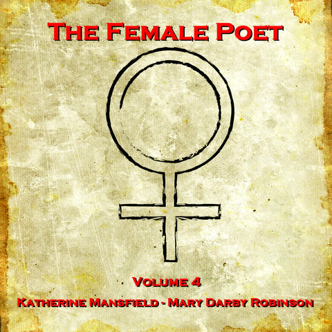 The Female Poet - Volume 4 (Audiobook) - Deadtree Publishing