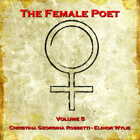 The Female Poet - Volume 5 (Audiobook) - Deadtree Publishing