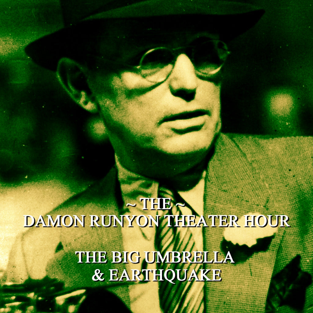 Episode 14: Big Umbrella & Earthquake / Damon Runyon Theater Hour (Audiobook) - Deadtree Publishing - Audiobook - Biography