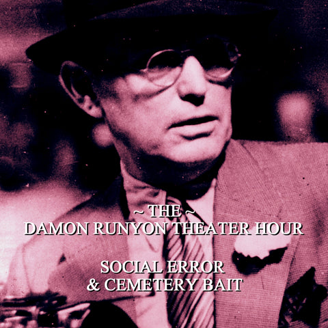 Episode 18: Social Error & Cemetery Bait / Damon Runyon Theater Hour (Audiobook) - Deadtree Publishing - Audiobook - Biography
