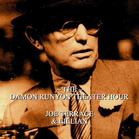Episode 21: Joe Terrace & Lillian / Damon Runyon Theater Hour (Audiobook) - Deadtree Publishing - Audiobook - Biography