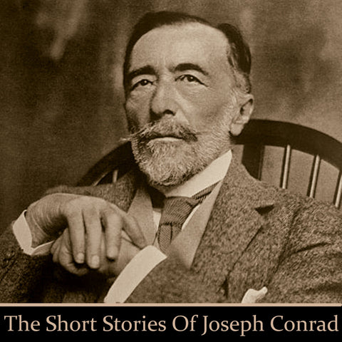 Joseph Conrad - The Short Stories (Audiobook) - Deadtree Publishing - Audiobook - Biography