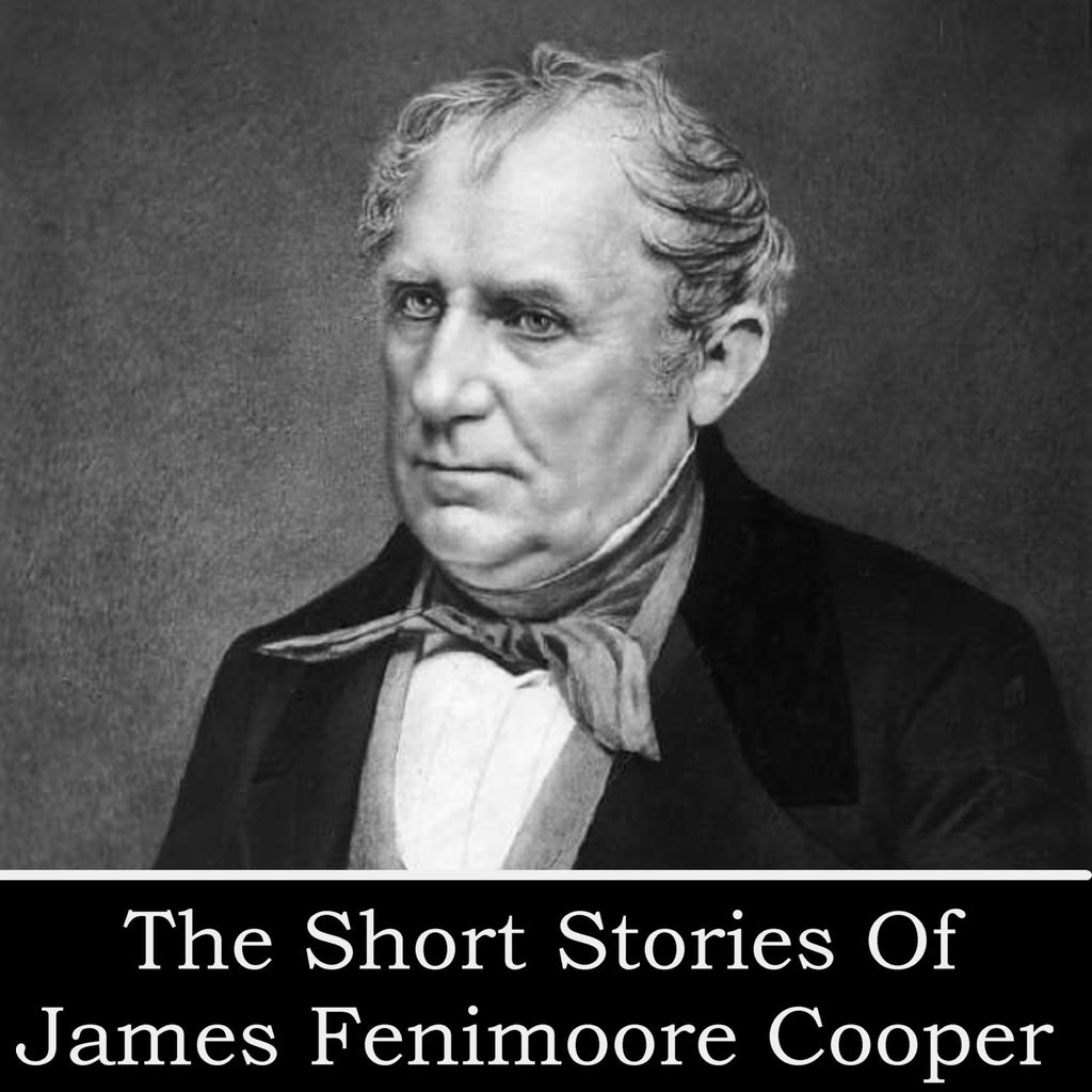 James Fenimore Cooper - The Short Stories (Audiobook) - Deadtree Publishing - Audiobook - Biography