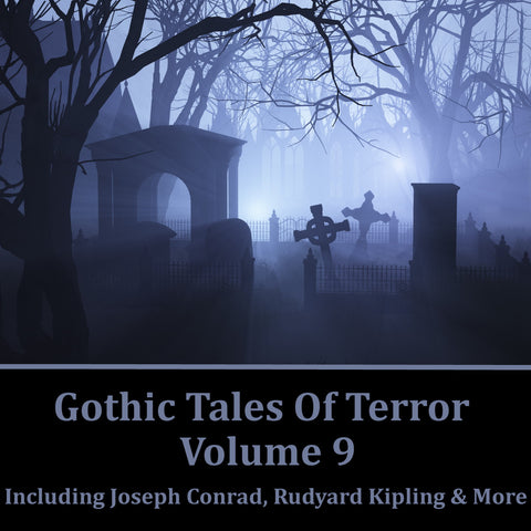 Gothic Tales Of Terror - Volume 9 (Audiobook) - Deadtree Publishing - Audiobook - Biography