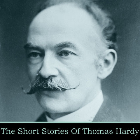 Thomas Hardy - The Short Stories (Audiobook) - Deadtree Publishing - Audiobook - Biography