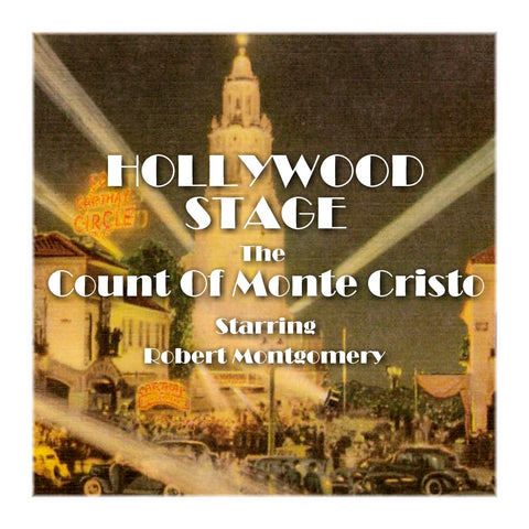 Count Of Monte Cristo - Hollywood Stage (Audiobook) - Deadtree Publishing