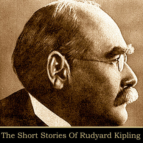 Rudyard Kipling - The Short Stories (Audiobook) - Deadtree Publishing - Audiobook - Biography
