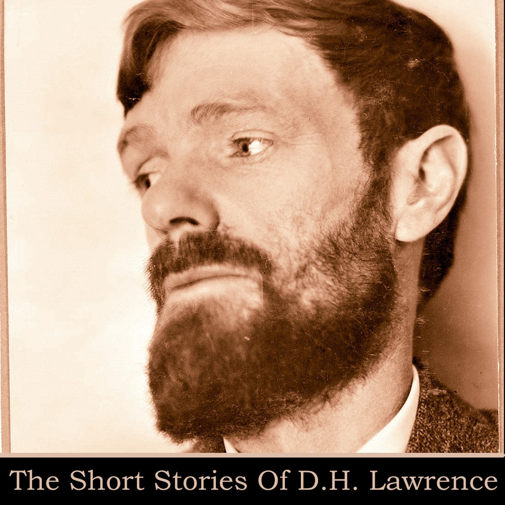 D.H. Lawrence - The Short Stories (Audiobook) - Deadtree Publishing - Audiobook - Biography