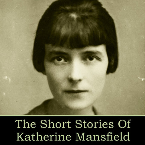 Katherine Mansfield - More Short Stories (Audiobook) - Deadtree Publishing - Audiobook - Biography