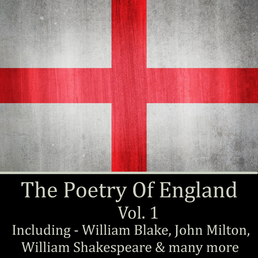 The Poetry Of England - Volume 1 (Audiobook) - Deadtree Publishing