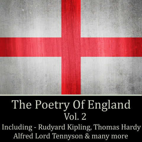 The Poetry Of England - Volume 2 (Audiobook) - Deadtree Publishing